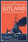 The Royal Navy Officer's Jutland Pocket Manual 1916