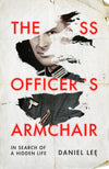 Cover of The SS Officer's Armchair: In Search of a Hidden Life