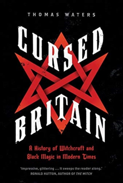 Cover of Cursed Britain: A History of Witchcraft and Black Magic in Modern Times