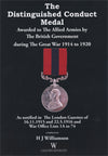 Cover of The Distinguished Conduct Medal Awarded to The Allied Armies by the British Government during The Great War 1914 to 1920