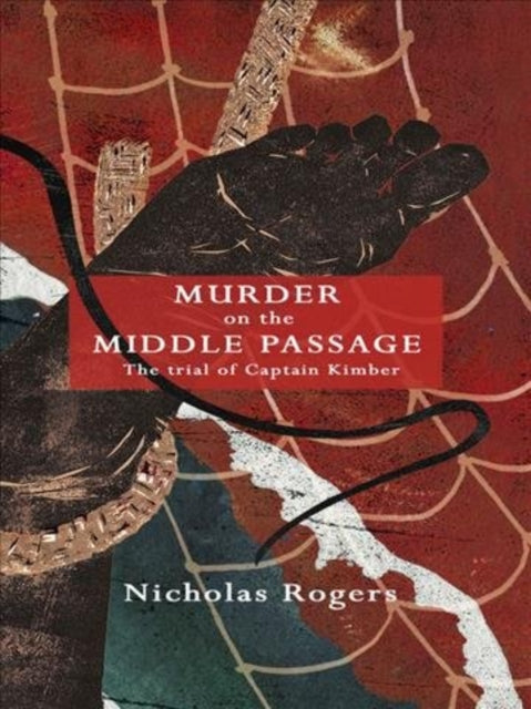 Cover of Murder on the Middle Passage: The Trial of Captain Kimber