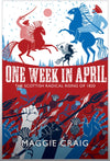Cover of One Week in April: The Scottish Radical Rising of 1820