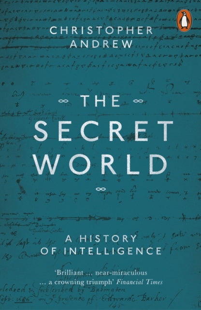 Cover of The Secret World: A History of Intelligence