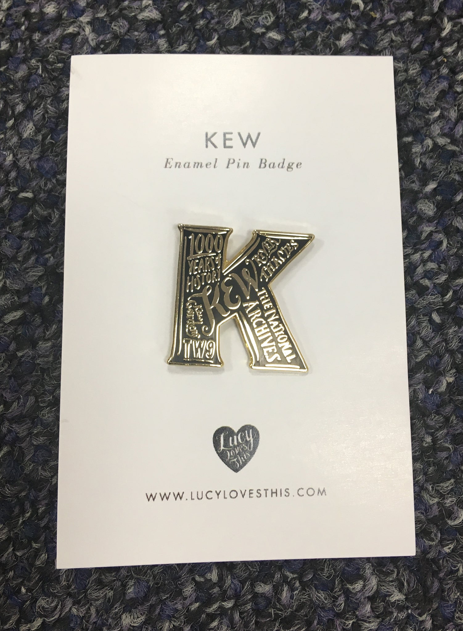 The National Archives 'K' Is For Kew Pin Badge