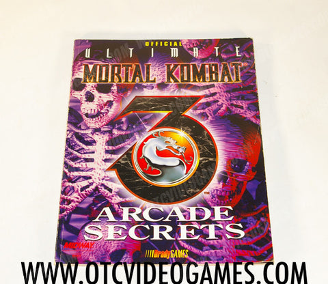 Official Ultimate Mortal Kombat 3 Arcade Secrets Strategy Guide Strategy Guide Off the Charts