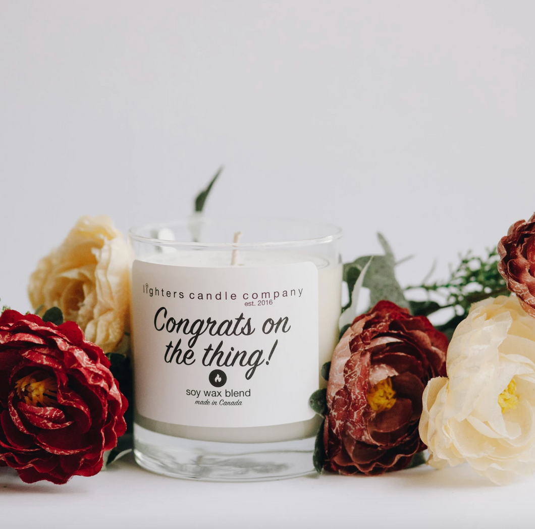 Congrats On The Thing! Soy Wax Candle