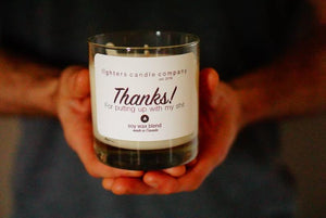 Thanks! For Putting Up With My Shit Soy Wax Candle