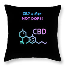 Load image into Gallery viewer, Cbd Is Hope - Throw Pillow