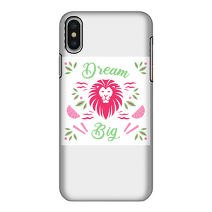Dream Big Fully Printed Tough Phone Case