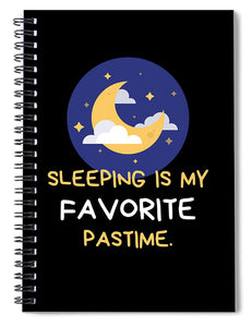 Favorite Past Time - Spiral Notebook