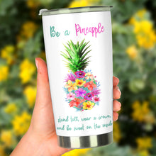 Load image into Gallery viewer, Be a Pineapple Tumbler