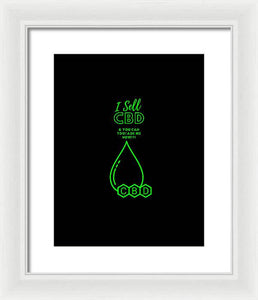 I Sell CBD - Framed Print
