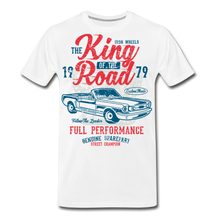 Load image into Gallery viewer, King Of The Road-Men's Premium T-Shirt - white