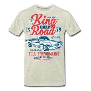 King Of The Road-Men's Premium T-Shirt - heather oatmeal