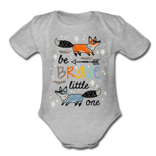 Load image into Gallery viewer, Be Brave-Organic Short Sleeve Baby Bodysuit - heather gray