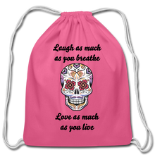 Load image into Gallery viewer, Laugh As Much-Cotton Drawstring Bag - pink