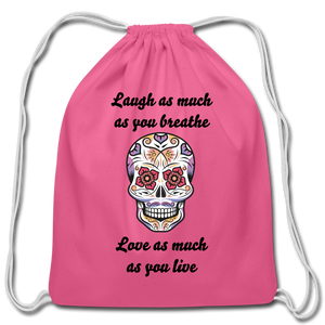 Laugh As Much-Cotton Drawstring Bag - pink
