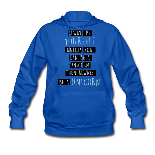 Always Be Yourself-Women's Hoodie - royal blue