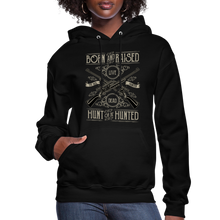 Load image into Gallery viewer, Born & Raised-Women's Hoodie - black