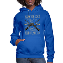 Load image into Gallery viewer, Born & Raised-Women's Hoodie - royal blue
