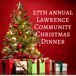 27th Annual Lawrence Community Christmas Dinner