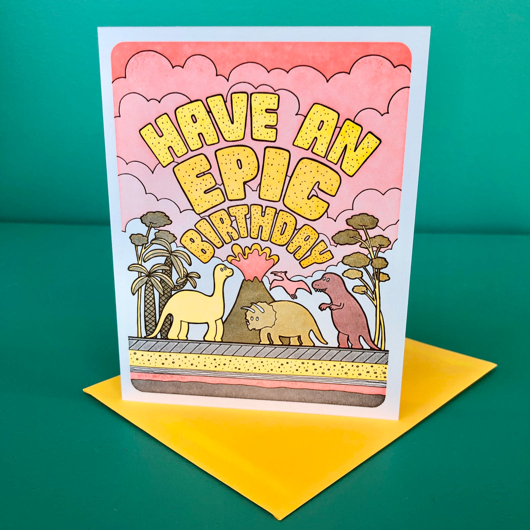 Have An Epic Birthday Dino Card