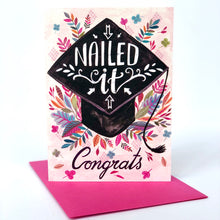Load image into Gallery viewer, Nailed It Graduation Card