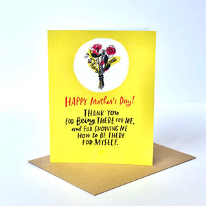 You Showed Me How Mother's Day Card