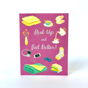 Rest Up and Feel Better Card