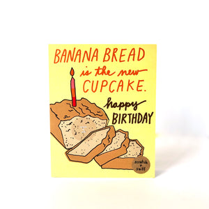 Scratch & Sniff Banana Bread Birthday Card