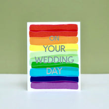 Load image into Gallery viewer, Rainbow Wedding Day Card