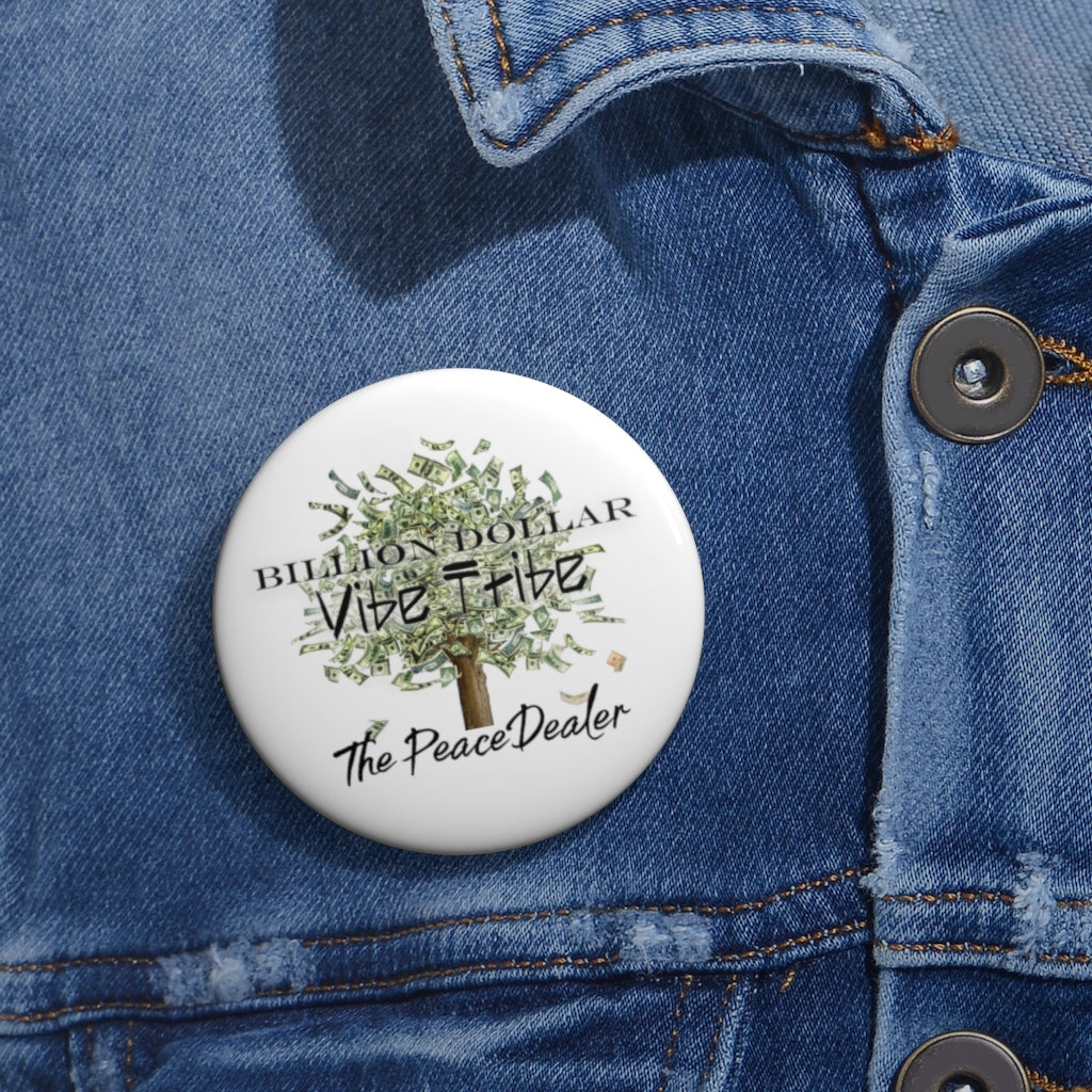 "Official The Peace Dealer ""Billion Dollar Vibe Tribe"" Pin Buttons - The Peace Dealer"