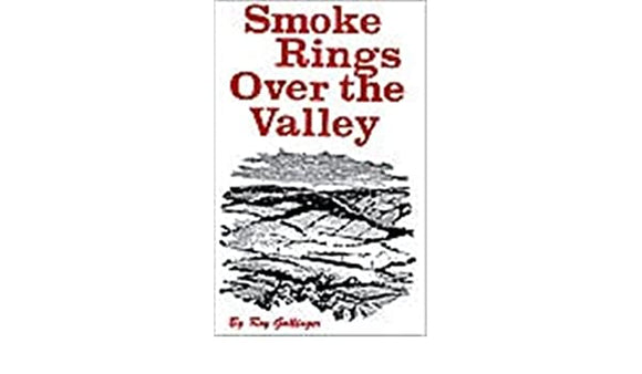 Smoke Rings Over the Valley by Roy Gallinger