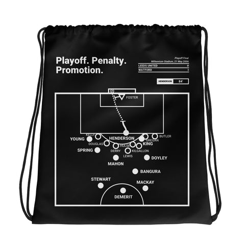 Greatest Watford Plays Drawstring Bag: Playoff. Penalty. Promotion. (2006)