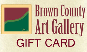 Brown County Art Gallery Gift Card Brown County, Indiana
