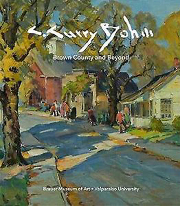 C. Curry Bohm : Brown County and Beyond Book by Daniel Kraft, Gregg Hertzlieb, Jim Ross