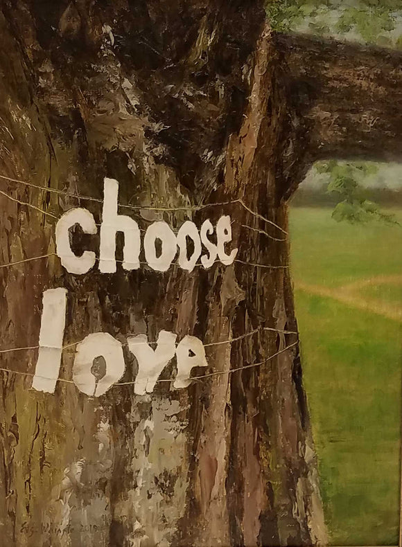 Choose Love Oil Painting by Libby Whipple