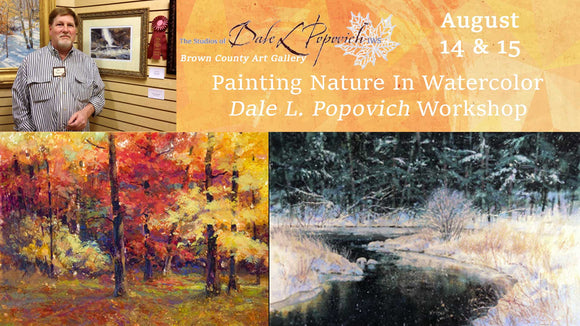 Dale L Popovich Painting Nature In Watercolor Workshop August 14 & 15, 2020