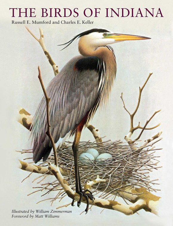 The Birds of Indiana by Authors Russell E. Mumford and Charles E. Keller Illustrated by William Zimmerman