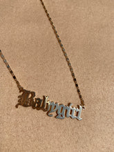 Load image into Gallery viewer, BABYGIRL Necklace