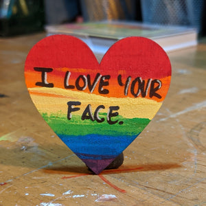 I Love Your Face Magnet, Rainbow