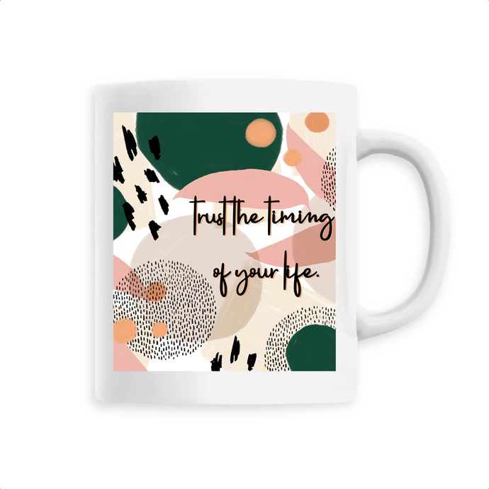 mug-entrepreneuse-mood-trust-the-time-of-your-life