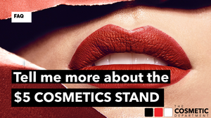 Tell me more about the $5 Cosmetics Stand? | The Cosmetic Department