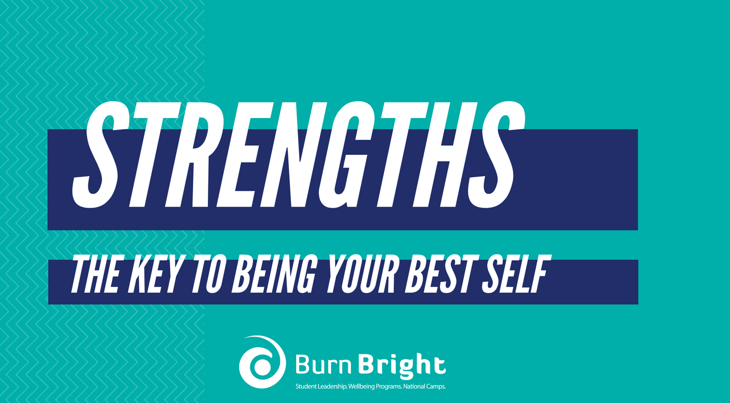 Strengths: The Key to be Your Best Self - Senior High School