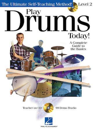 Hal Leonard Play Drums Today Level 2: A Complete Guide to the Basics