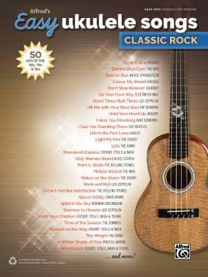 Alfred's Easy Ukulele Songs - Classic Rock: 50 Hits of the '60s, '70s and '80s Book