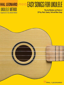 Hal Leonard More Easy Songs For Ukulele Book