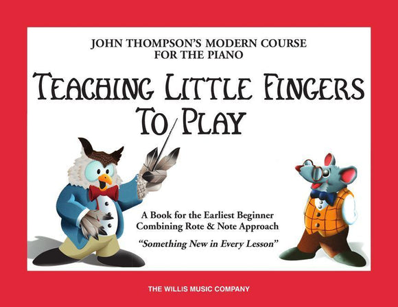 John Thompson's Teaching Little Fingers to Play - Book Only