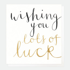 Wishing You Lots of Luck