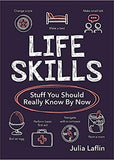 Life Skills Stuff You Should Really Know